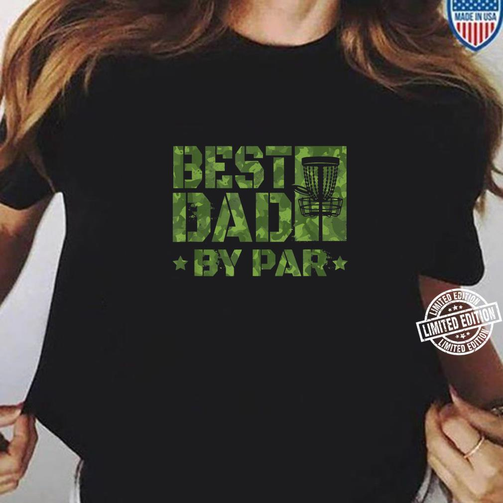 Best Dad By Par Disc Golf Father's Day Shirt ladies tee