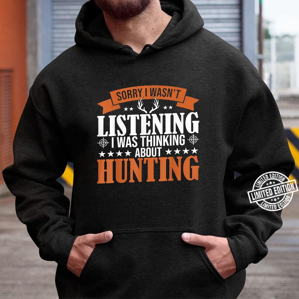 Huntings I Was Thinking About Hunting Deer Hunters Shirt hoodie