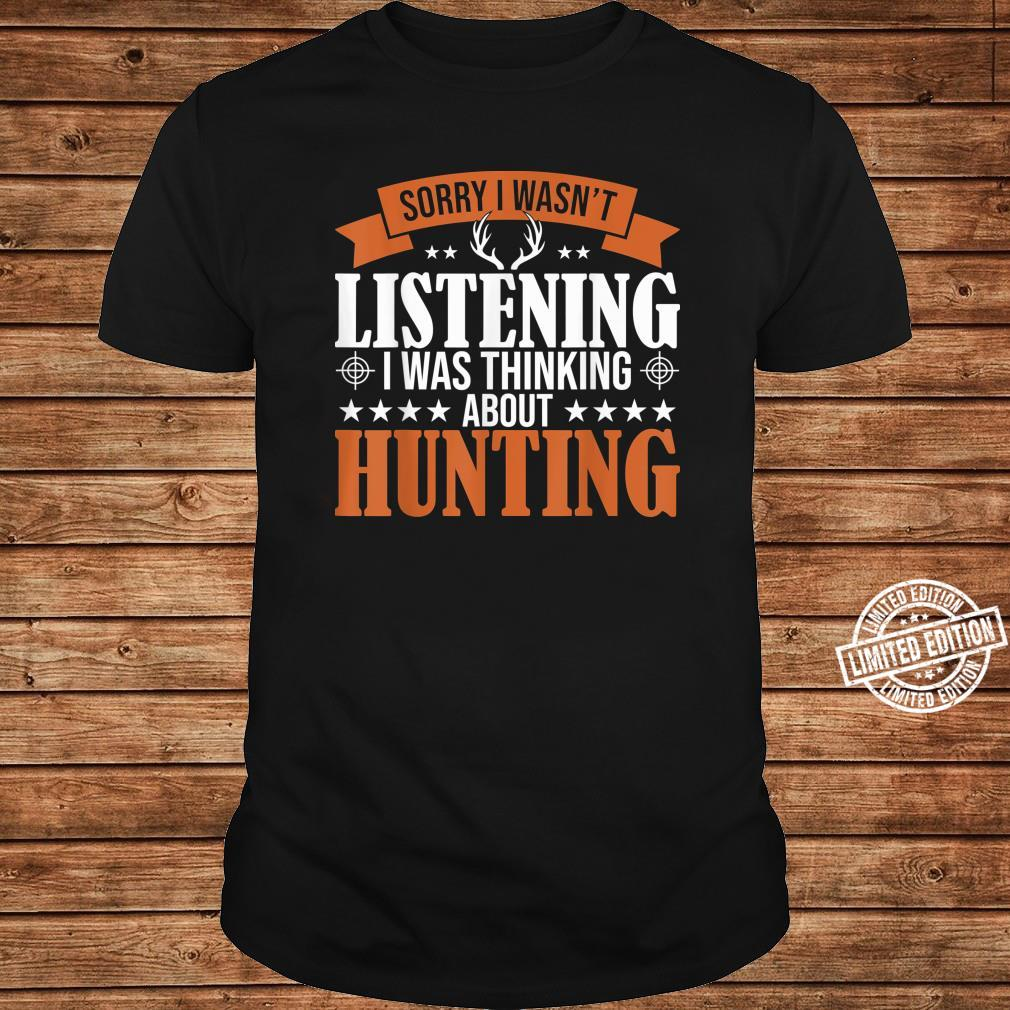 Huntings I Was Thinking About Hunting Deer Hunters Shirt long sleeved