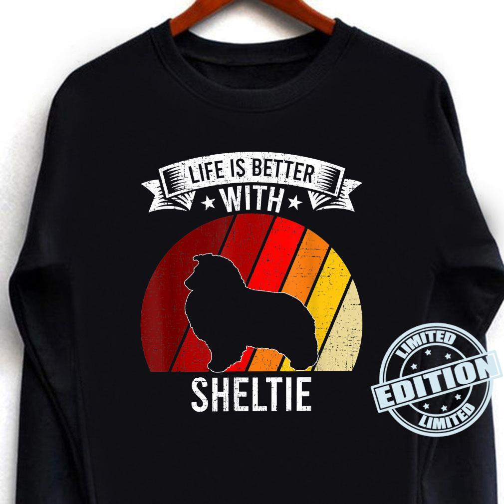 Life Is Better With Sheltie Dogs Shirt long sleeved