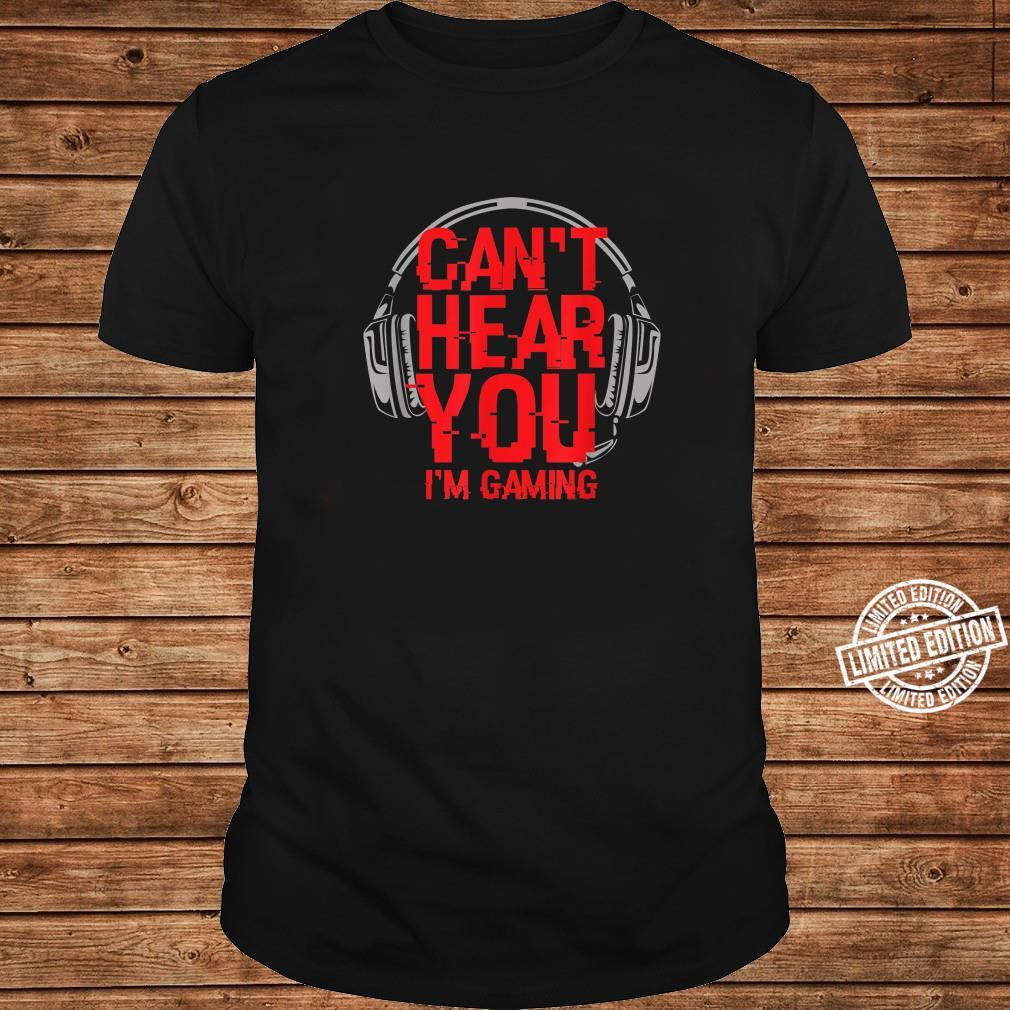Funny Video Gamer Headset Can't Hear You I'm Gaming Shirt long sleeved